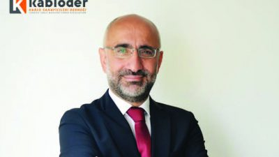 Mr. Faik Kürkçü Chairman of KABLODER; Effects of the Covid-19 Outbreak on the Industry