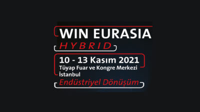 WIN EURASIA, Turkey's First Hybrid Industry Fair is on 10-13 November 2021!